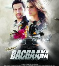 Official Poster - BACHAANA The Movie - One Indian, One Pakistani and One Epic Romance [F]
